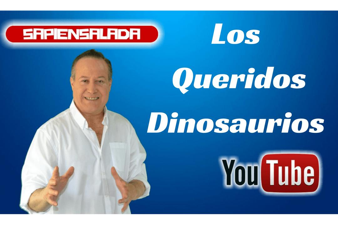 Los queridos dinosaurios